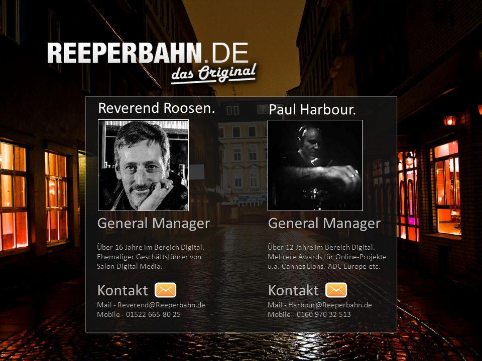 Reverend Roosen. Paul Harbour. General Manager Über 16 Jahre im Bereich Digital.
