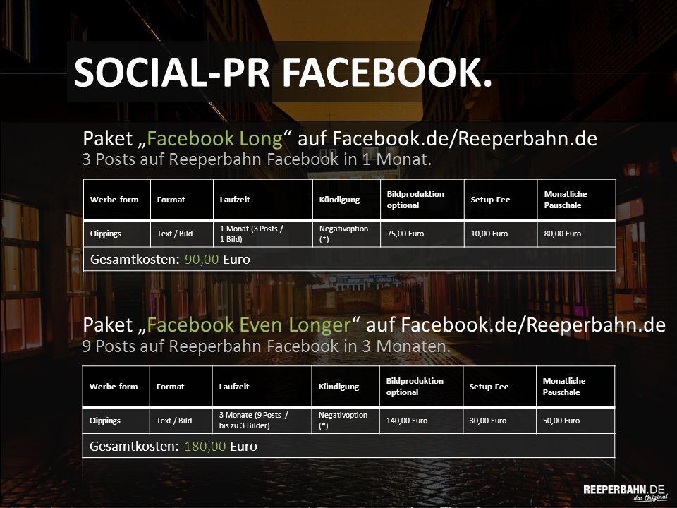 "Paket ""Facebook Long auf Facebook.de/Reeperbahn.de SOCIAL-PR FACEBOOK."