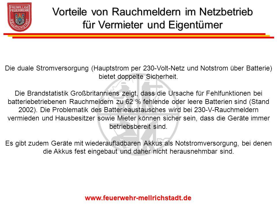 www.feuerwehr-mellrichstadt.de Die duale Stromversorgung (Hauptstrom per 230-Volt-Netz und Notstrom über Batterie) bietet doppelte Sicherheit. Die Bra