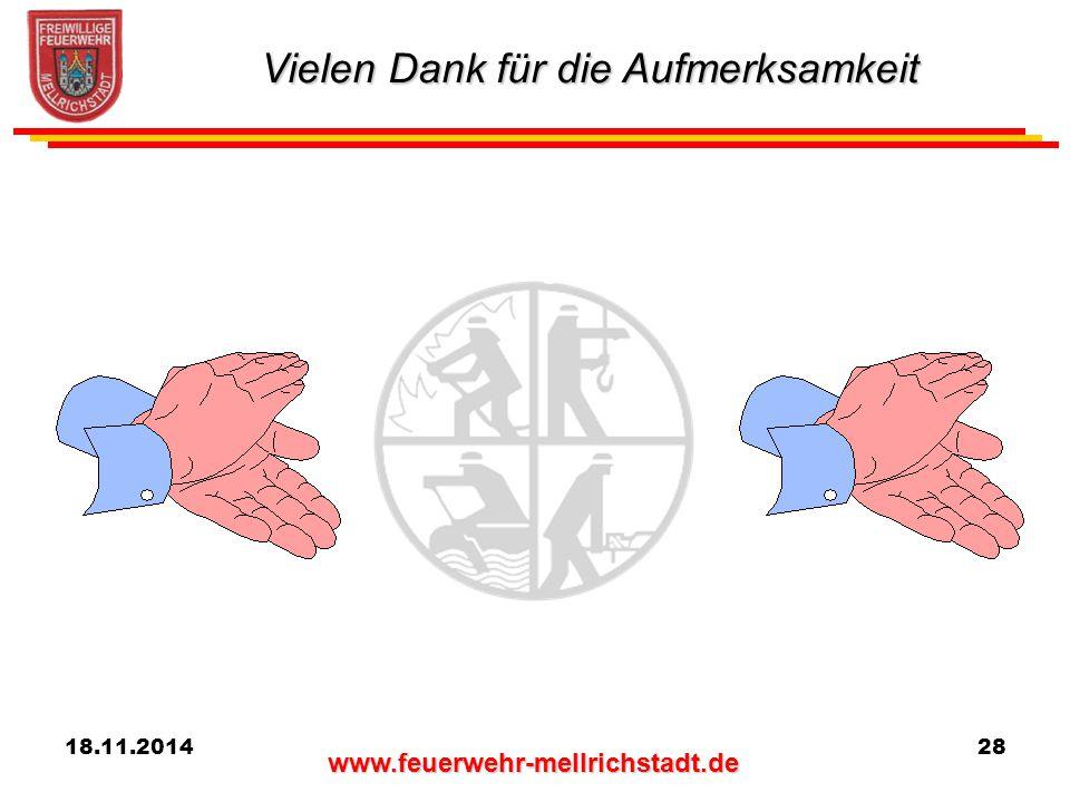 www.feuerwehr-mellrichstadt.de 18.11.201428 Vielen Dank für die Aufmerksamkeit