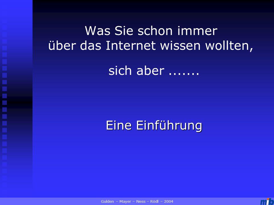 Was Sie schon immer über das Internet wissen wollten, Eine Einführung sich aber.......