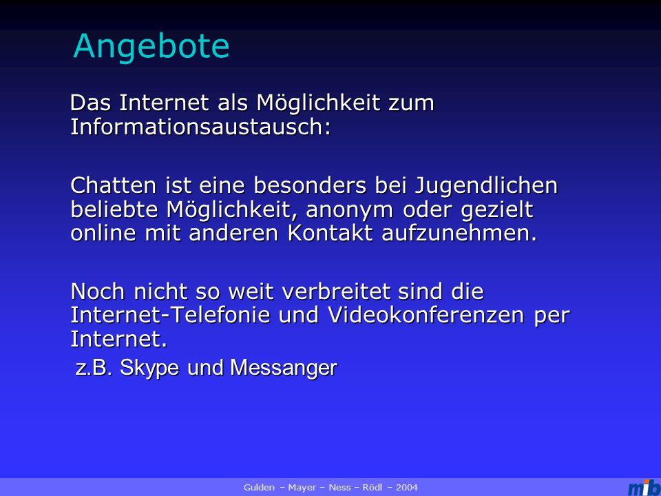Das Internet als Möglichkeit zum Informationsaustausch: Das Internet als Möglichkeit zum Informationsaustausch: Chatten ist eine besonders bei Jugendlichen beliebte Möglichkeit, anonym oder gezielt online mit anderen Kontakt aufzunehmen.