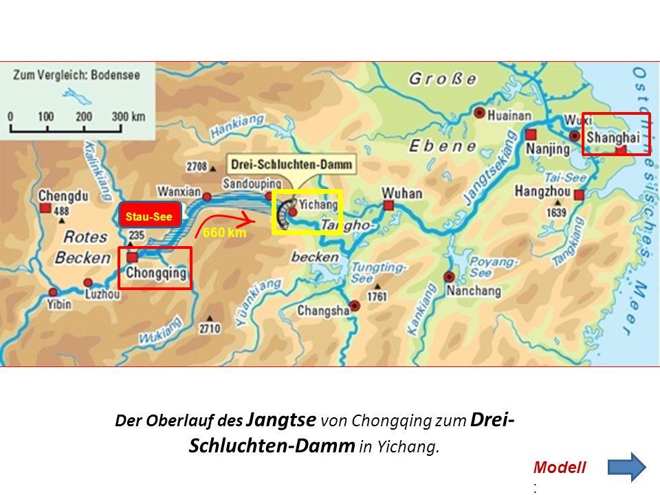 3-tägige Schiffsreise auf dem Jangtse-Fluss -Längster Fluss Asiens 6400 km (Rhein: 1300 km) - Quellgebiet : Tibet Mündung: Shanghai Unsere Reise: Von