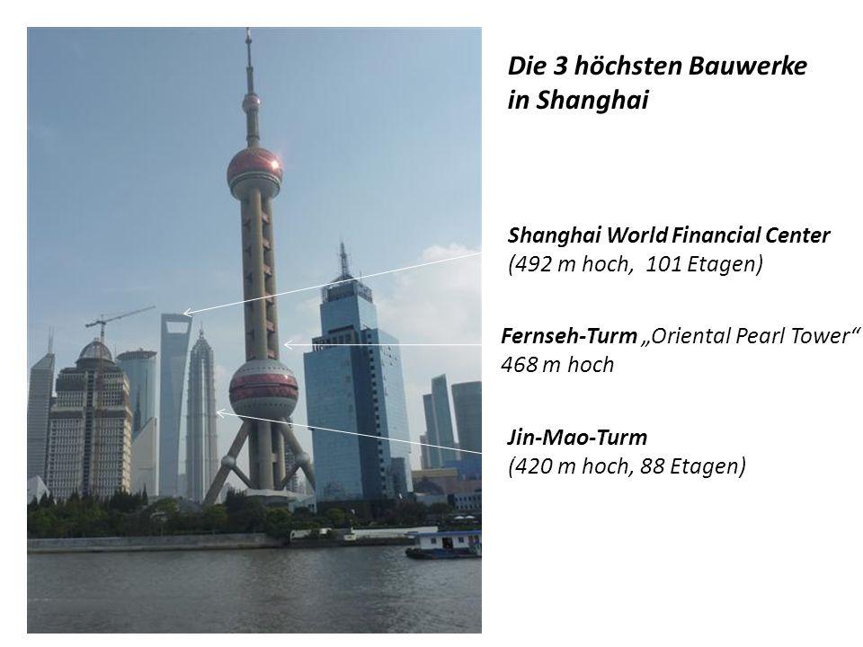 """SHANGHAI : """"Tor zur Welt - """"Paris des Ostens oder """"Perle des Orients - Hafenstadt und bedeutendste Industriestadt der VR China mit 19 Mio."""