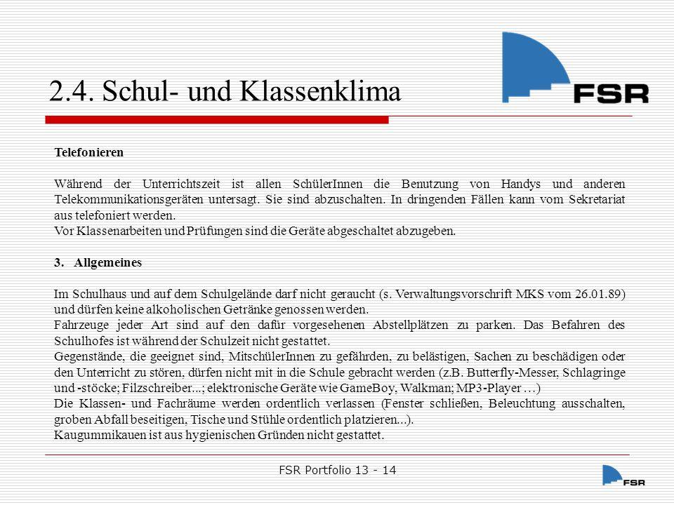 FSR Portfolio 13 - 14 2.4.Schul- und Klassenklima 2.4.1.3.