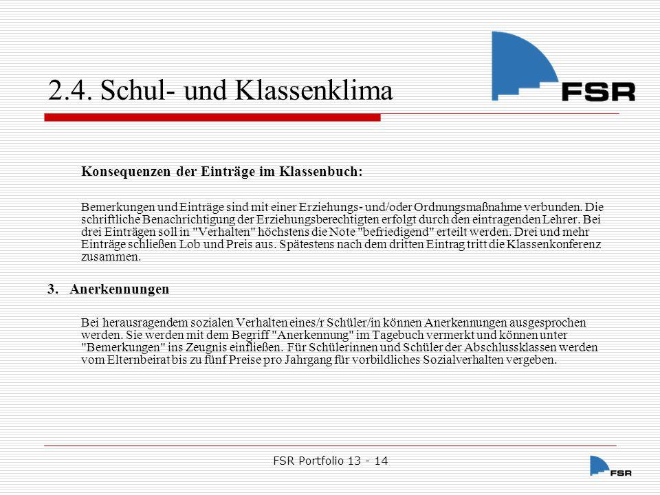 FSR Portfolio 13 - 14 2.4.Schul- und Klassenklima 2.4.2.