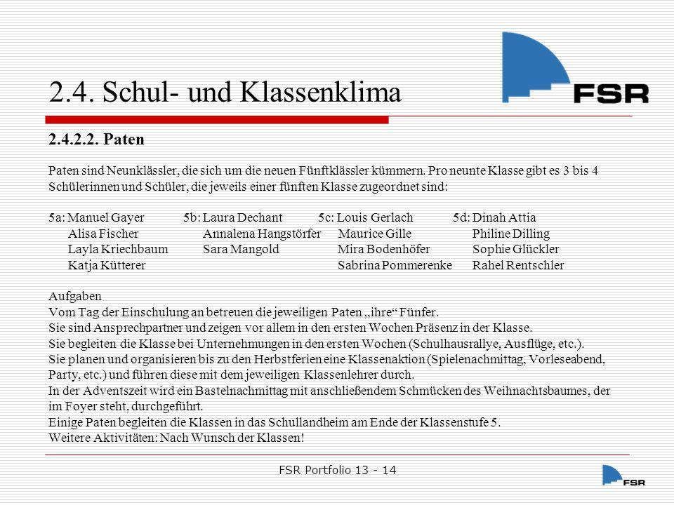 FSR Portfolio 13 - 14 2.4.Schul- und Klassenklima 2.4.2.3.