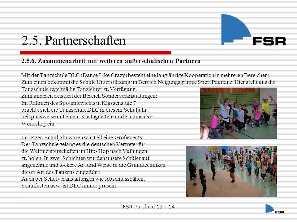 FSR Portfolio 13 - 14  Ziel unserer Arbeit ist der ganzheitliche Mensch FSR Leitbild LehrerElternSchüler 3.1.