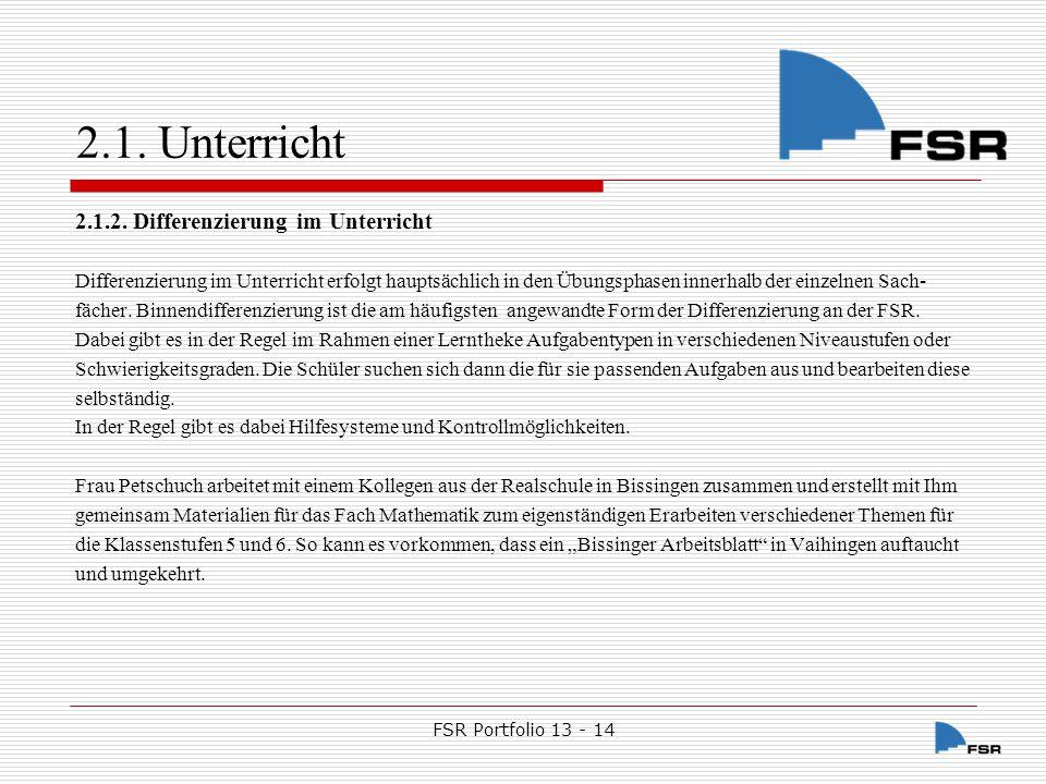 FSR Portfolio 13 - 14 2.1.Unterricht 2.1.3.
