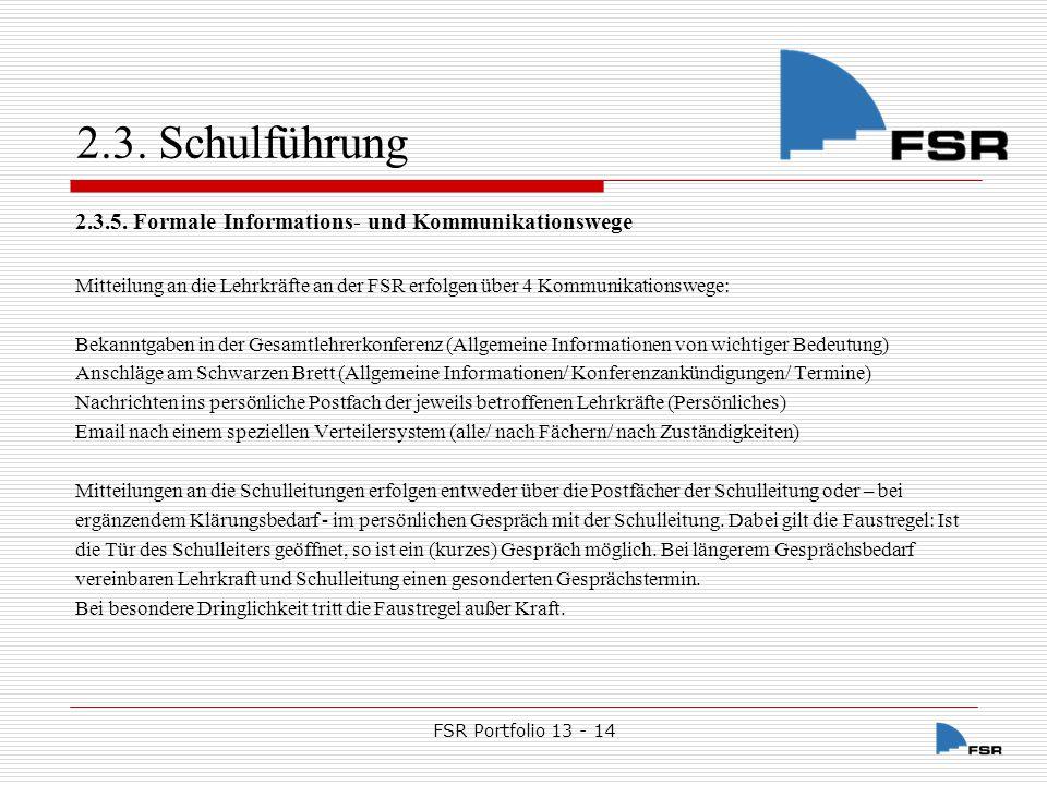 FSR Portfolio 13 - 14 2.3.Schulführung 2.3.6. Regelungen für Konferenzen 2.3.6.1.