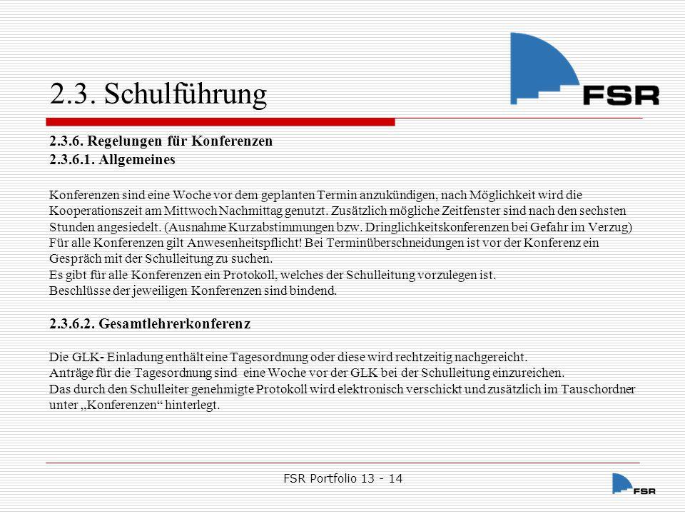 FSR Portfolio 13 - 14 2.3.Schulführung 2.3.6.3.