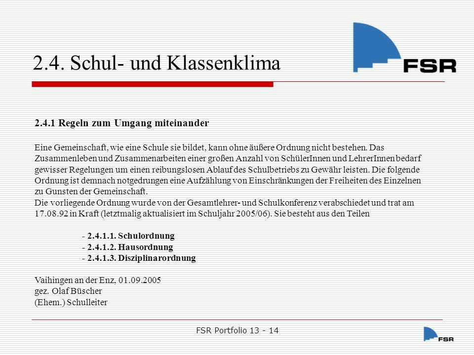 FSR Portfolio 13 - 14 2.4.Schul- und Klassenklima 2.4.1.1.
