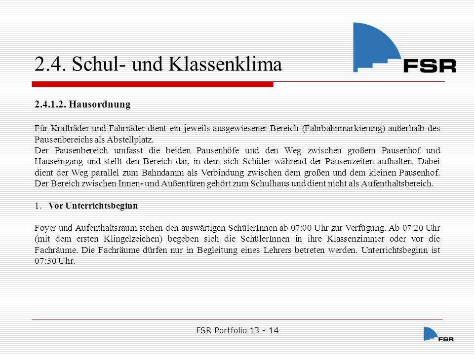 FSR Portfolio 13 - 14 2.4.Schul- und Klassenklima 2.
