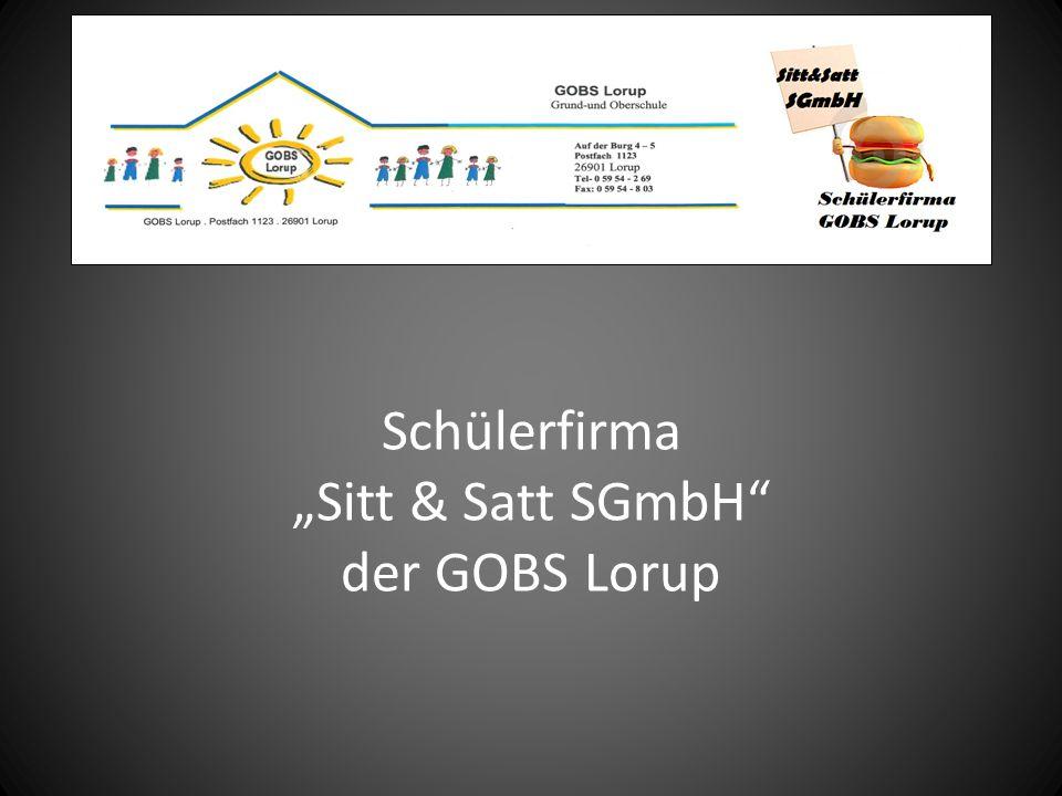"""Schülerfirma """"Sitt & Satt SGmbH"""" der GOBS Lorup"""