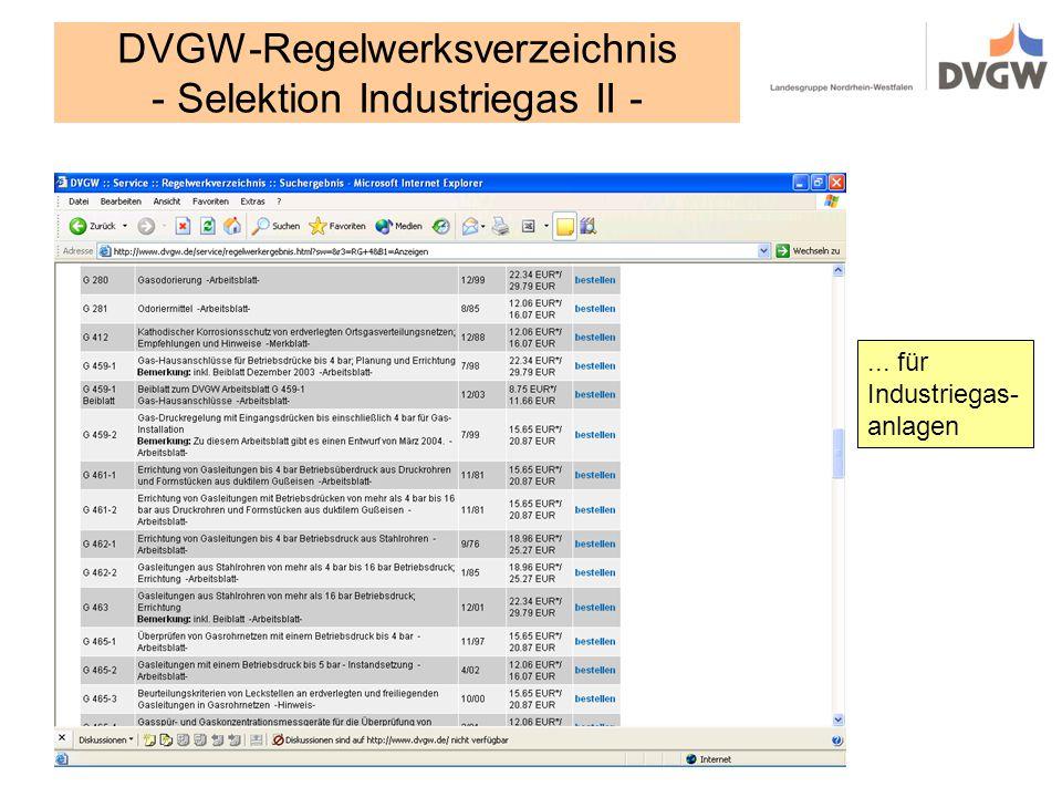 DVGW-Regelwerksverzeichnis - Selektion Industriegas II -... für Industriegas- anlagen