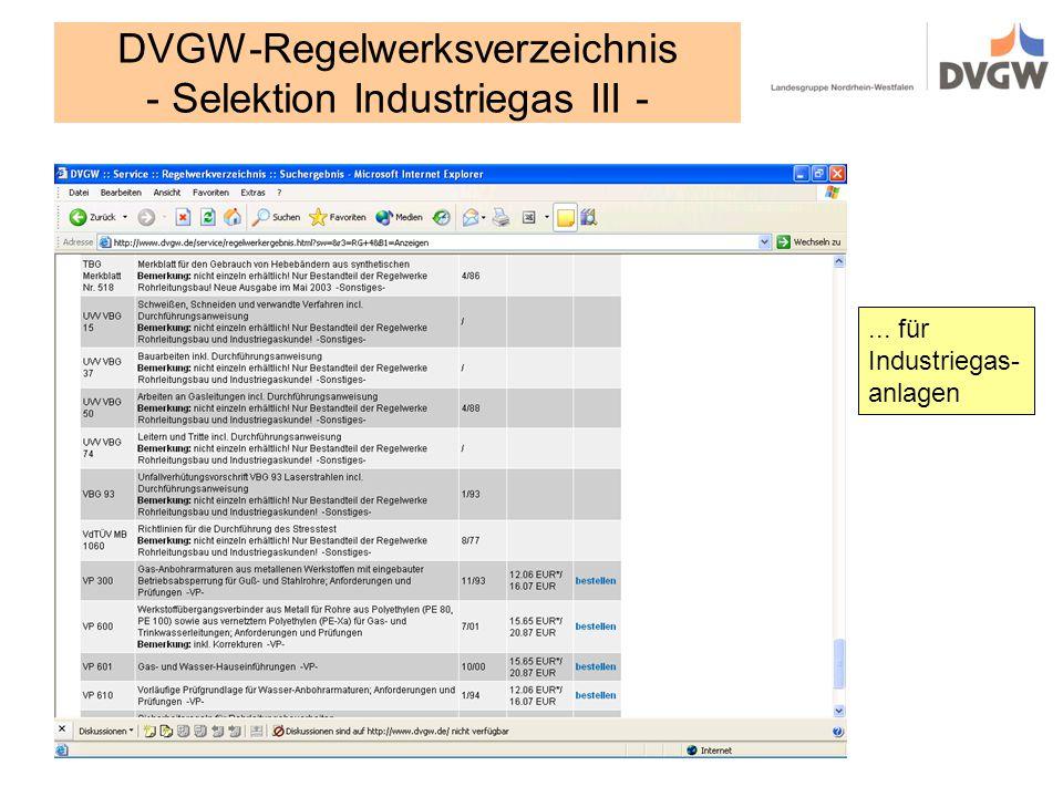 DVGW-Regelwerksverzeichnis - Selektion Industriegas III -... für Industriegas- anlagen
