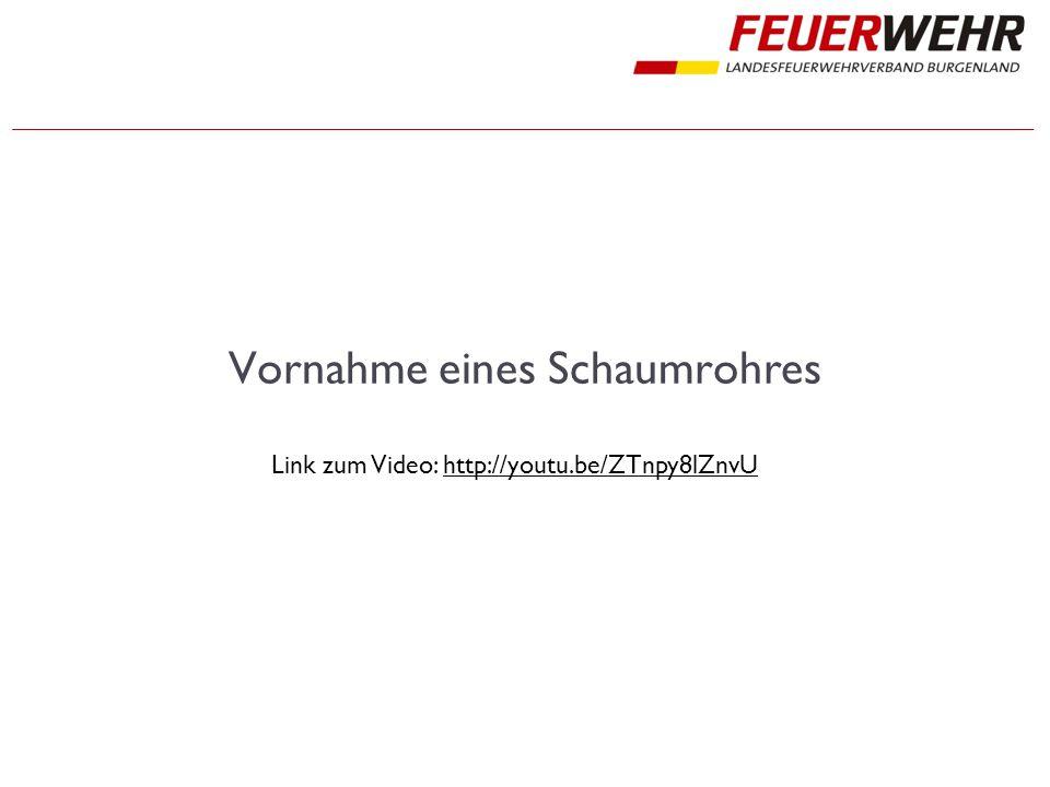 Vornahme eines Schaumrohres Link zum Video: http://youtu.be/ZTnpy8lZnvUhttp://youtu.be/ZTnpy8lZnvU