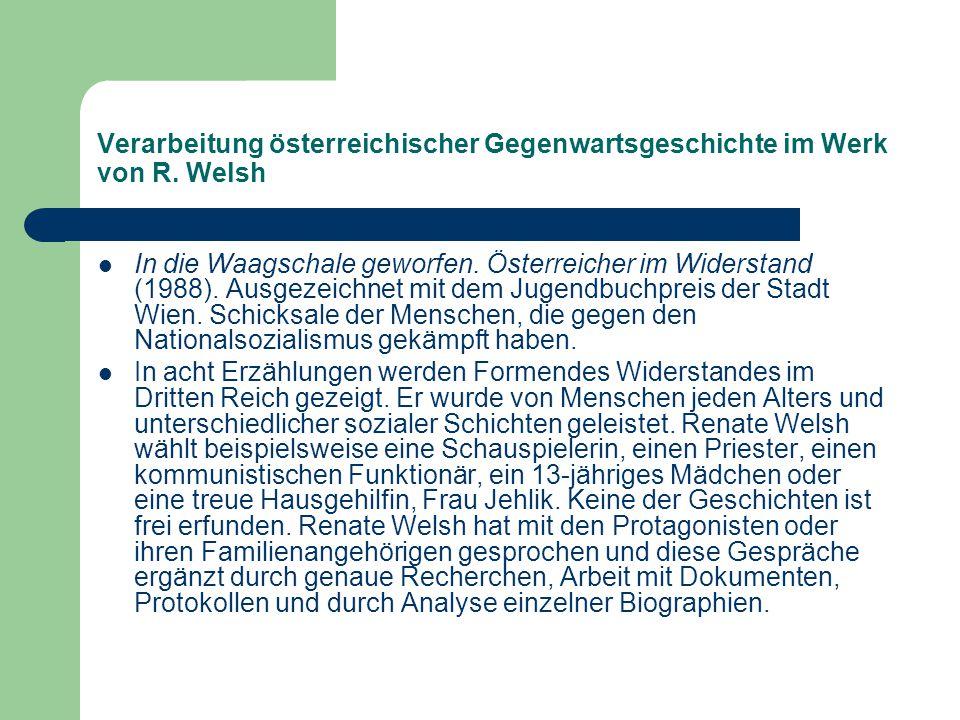 Verarbeitung österreichischer Gegenwartsgeschichte im Werk von R.