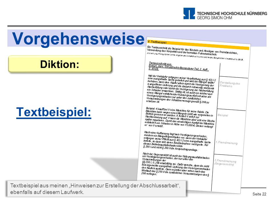 """Vorgehensweise Textbeispiel: Prof. Dr. Renate SchüllerSeite 22 Diktion: Textbeispiel aus meinen """"Hinweisen zur Erstellung der Abschlussarbeit"""", ebenfa"""