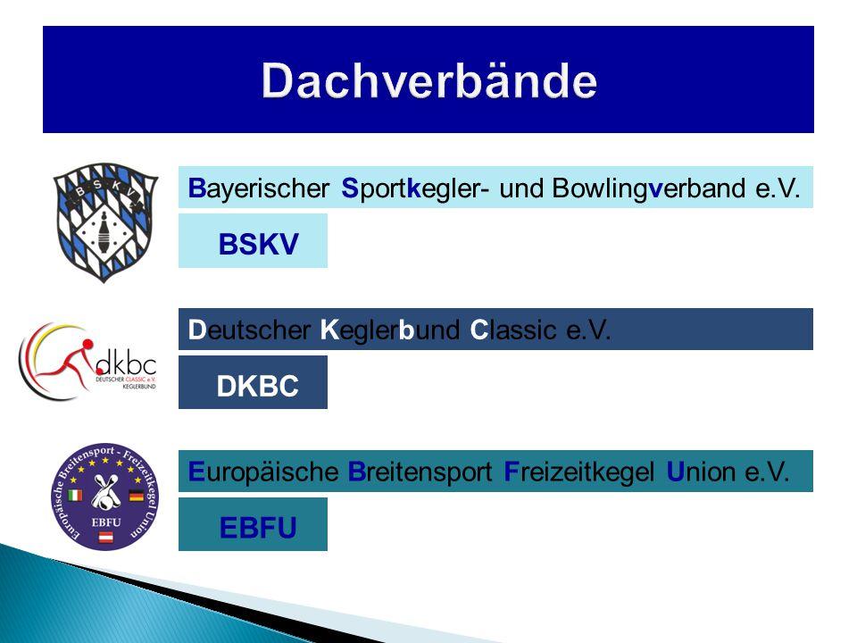 Bayerischer Sportkegler- und Bowlingverband e.V. Deutscher Keglerbund Classic e.V.