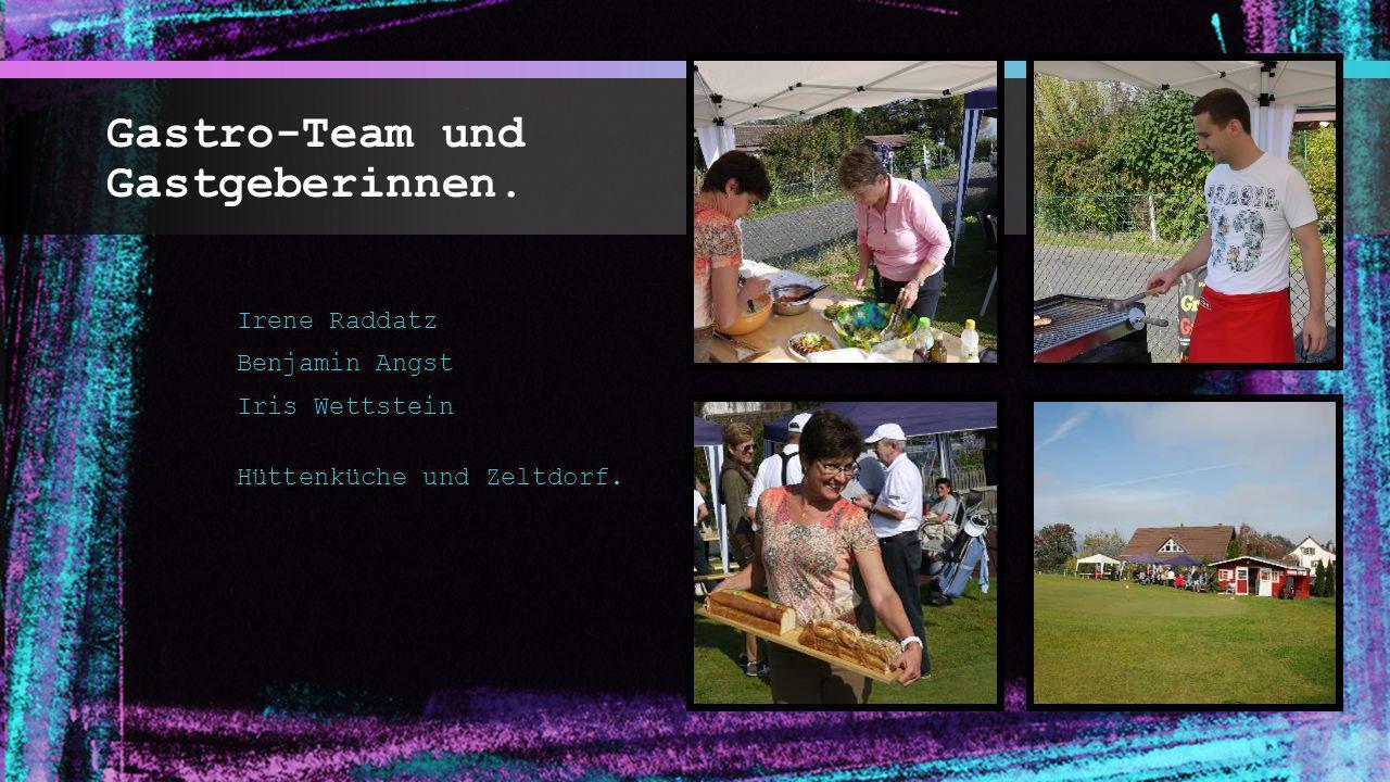 Gastro-Team und Gastgeberinnen. Irene Raddatz Benjamin Angst Iris Wettstein Hüttenküche und Zeltdorf.