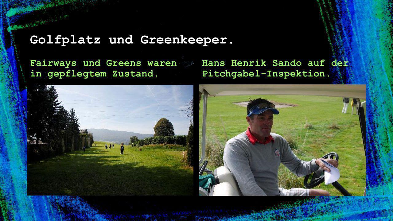 Golfplatz und Greenkeeper. Fairways und Greens waren in gepflegtem Zustand. Hans Henrik Sando auf der Pitchgabel-Inspektion.