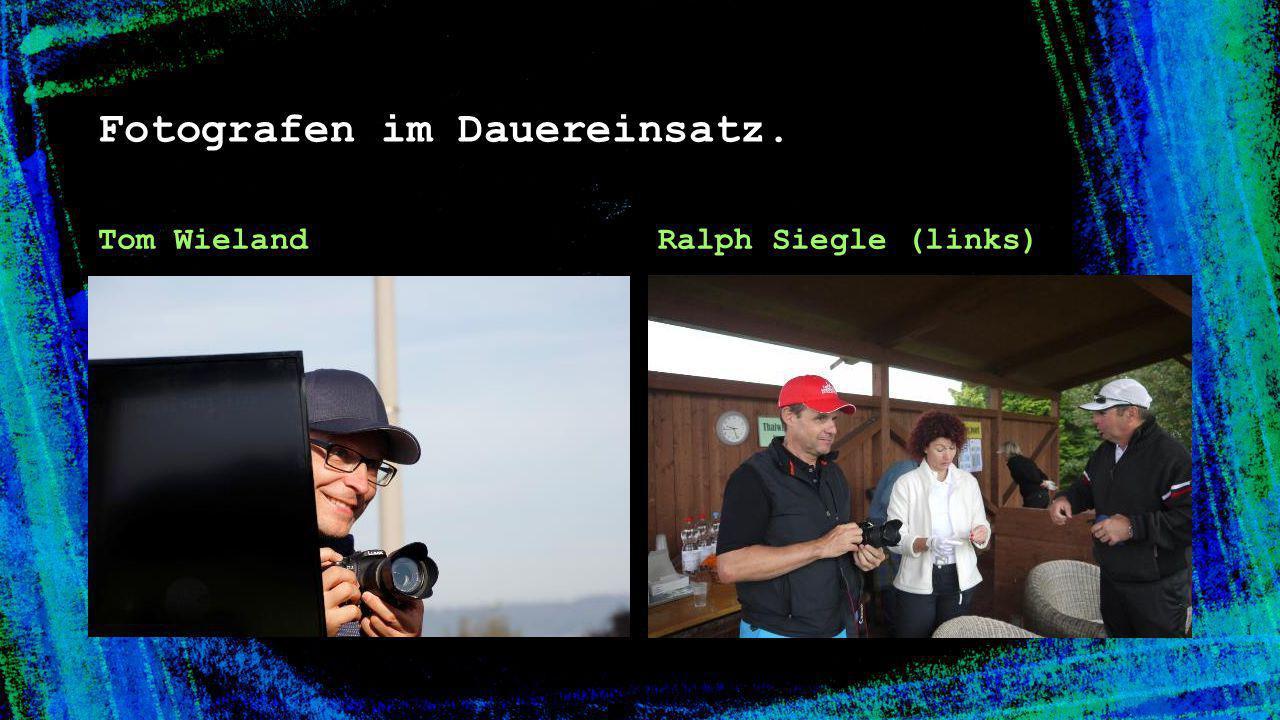 Fotografen im Dauereinsatz. Tom WielandRalph Siegle (links)