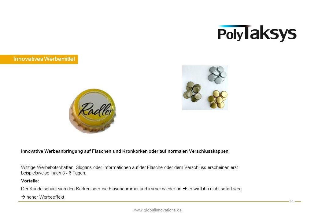 Innovatives Werbemittel 16 Innovative Werbeanbringung auf Flaschen und Kronkorken oder auf normalen Verschlusskappen: Witzige Werbebotschaften, Slogan