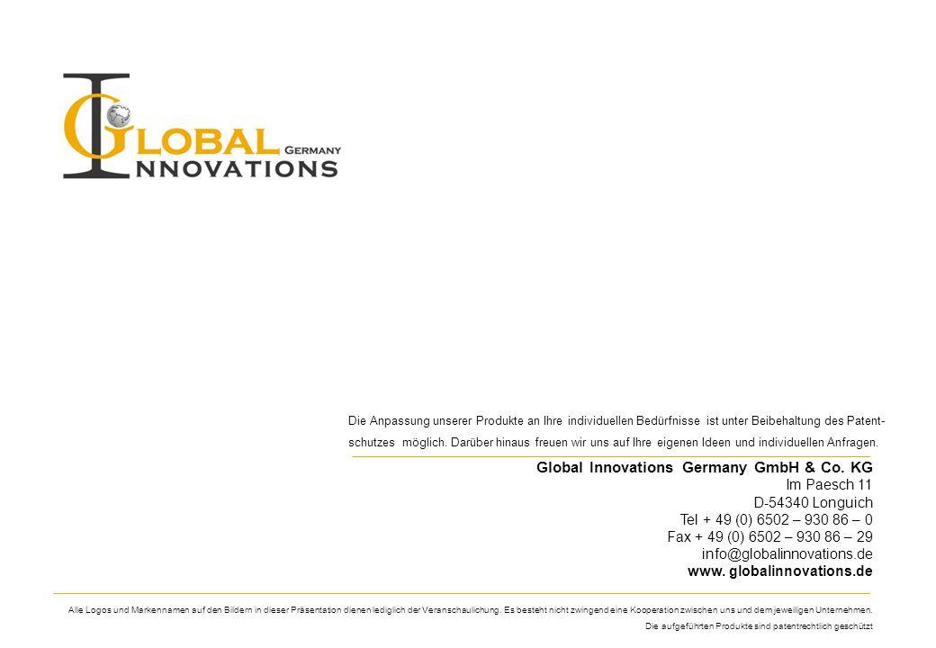 Global Innovations Germany GmbH & Co. KG Im Paesch 11 D-54340 Longuich Tel + 49 (0) 6502 – 930 86 – 0 Fax + 49 (0) 6502 – 930 86 – 29 info@globalinnov