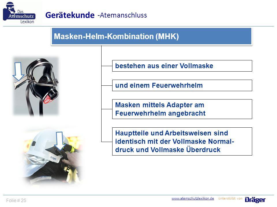 www.atemschutzlexikon.dewww.atemschutzlexikon.de ünterstützt von Folie # 26 Gerätekunde umluftabhängige Atemschutzgeräte Gerätekunde umluftabhängige Atemschutzgeräte Gerätekunde