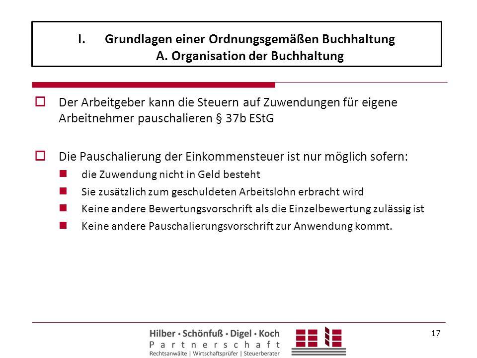  Der Arbeitgeber kann die Steuern auf Zuwendungen für eigene Arbeitnehmer pauschalieren § 37b EStG  Die Pauschalierung der Einkommensteuer ist nur m