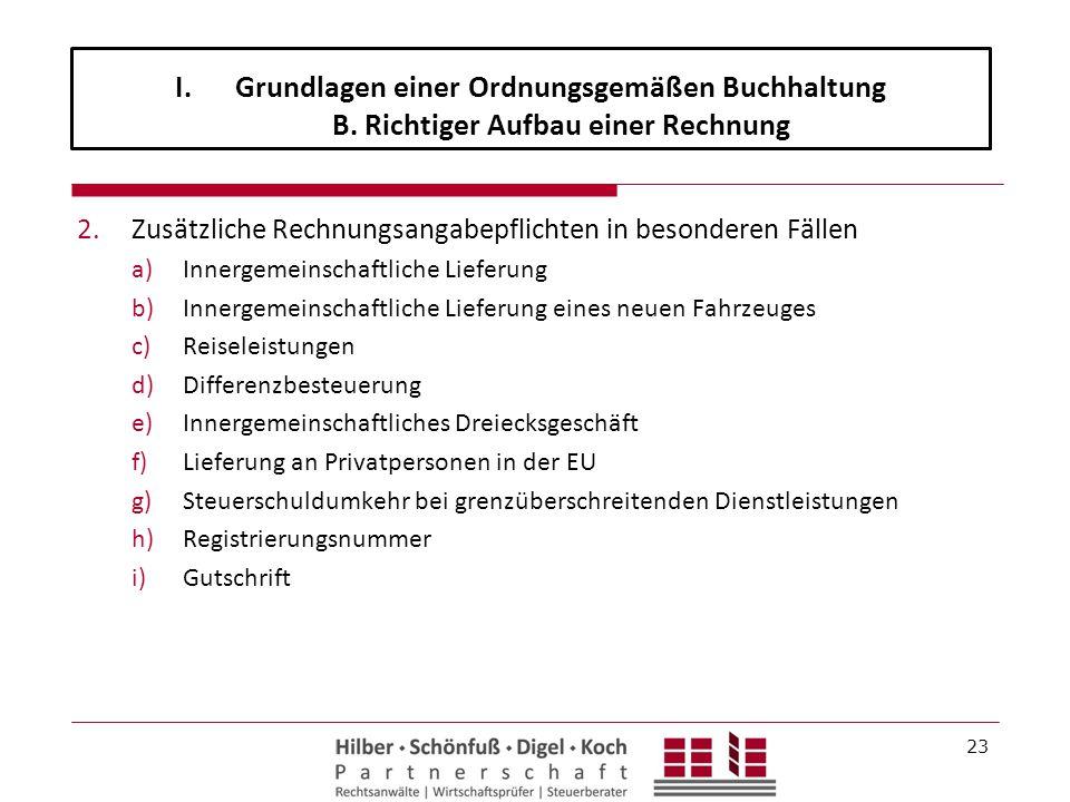 2.Zusätzliche Rechnungsangabepflichten in besonderen Fällen a)Innergemeinschaftliche Lieferung b)Innergemeinschaftliche Lieferung eines neuen Fahrzeug