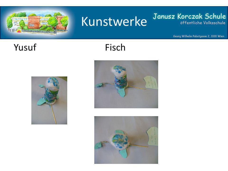 Kunstwerke YusufFisch