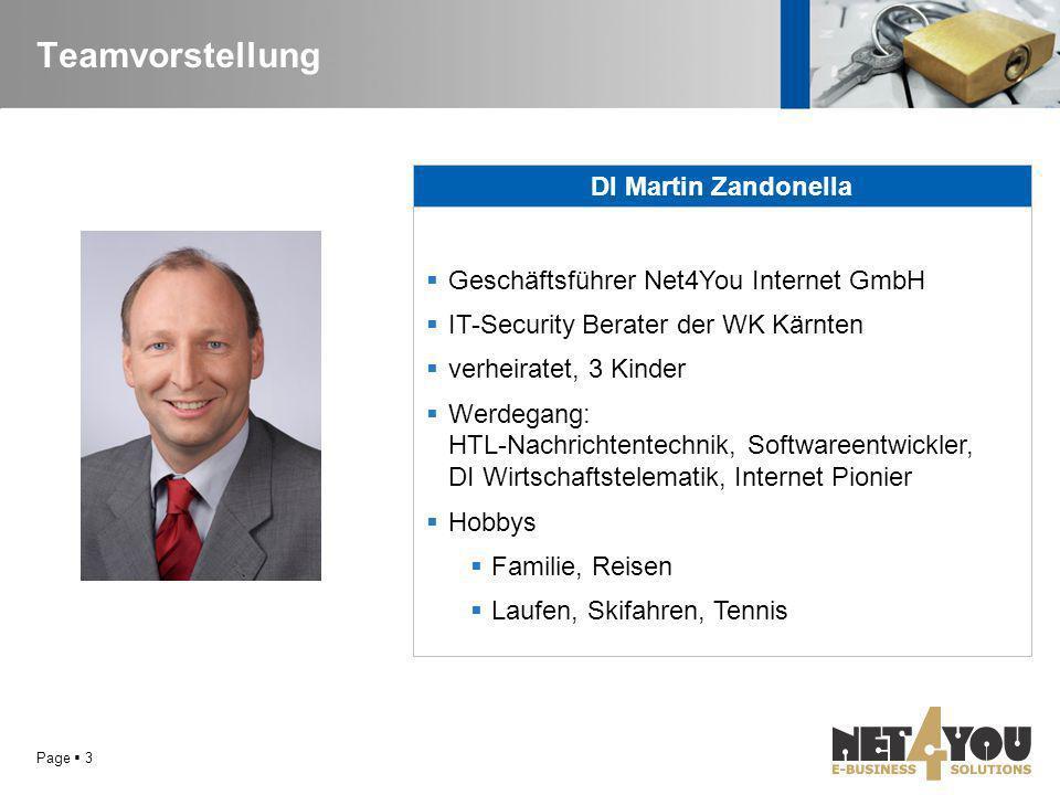 Teamvorstellung Page  3 DI Martin Zandonella  Geschäftsführer Net4You Internet GmbH  IT-Security Berater der WK Kärnten  verheiratet, 3 Kinder  W