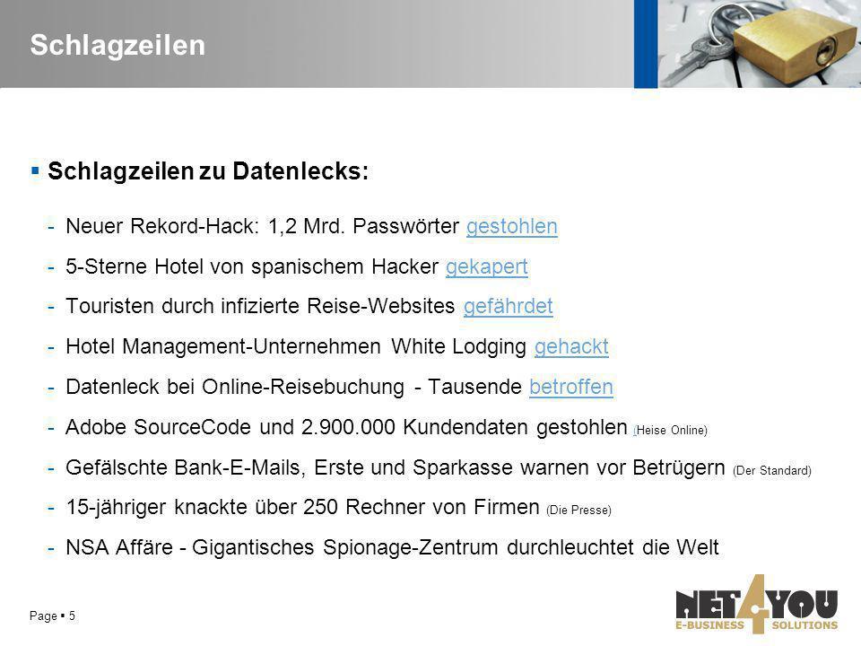 Schlagzeilen  Schlagzeilen zu Datenlecks: -Neuer Rekord-Hack: 1,2 Mrd. Passwörter gestohlengestohlen -5-Sterne Hotel von spanischem Hacker gekapertge