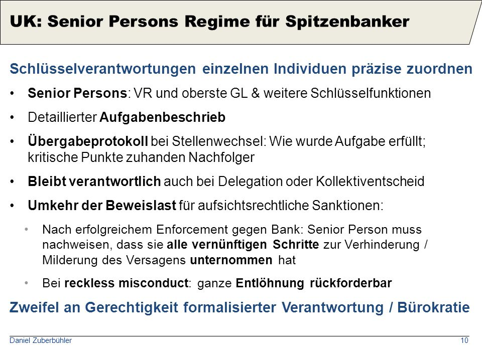 Daniel Zuberbühler10 Schlüsselverantwortungen einzelnen Individuen präzise zuordnen Senior Persons: VR und oberste GL & weitere Schlüsselfunktionen De