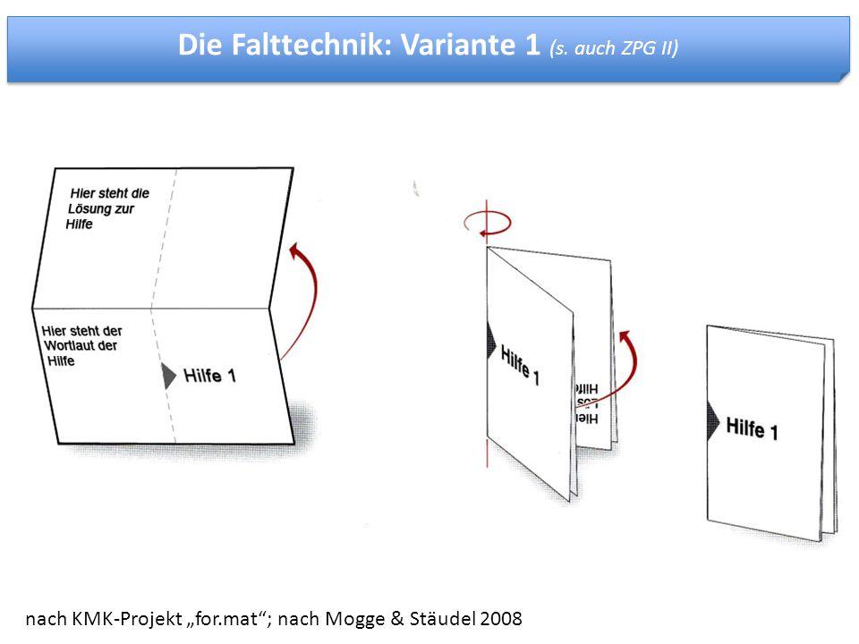 """nach KMK-Projekt """"for.mat""""; nach Mogge & Stäudel 2008 Die Falttechnik: Variante 1 (s. auch ZPG II)"""