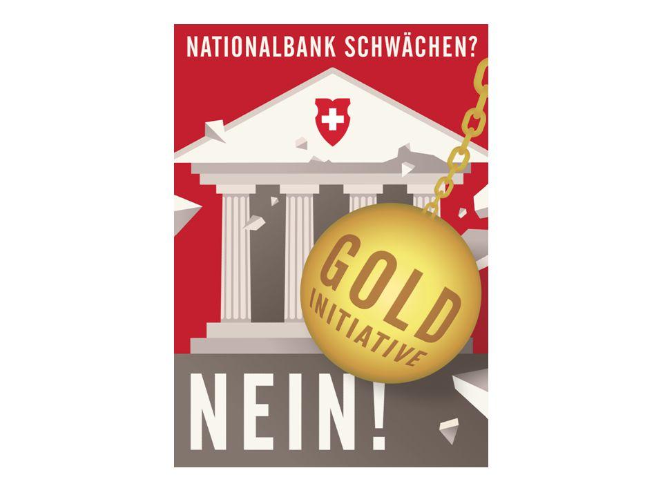 Inhalt Die Forderung der Initiative Die heutige Situation Erfolgreiche SNB – starke Schweiz Folgen der Gold-Initiative Vier Gründe für ein NEIN Breite Allianz gegen die Initiative