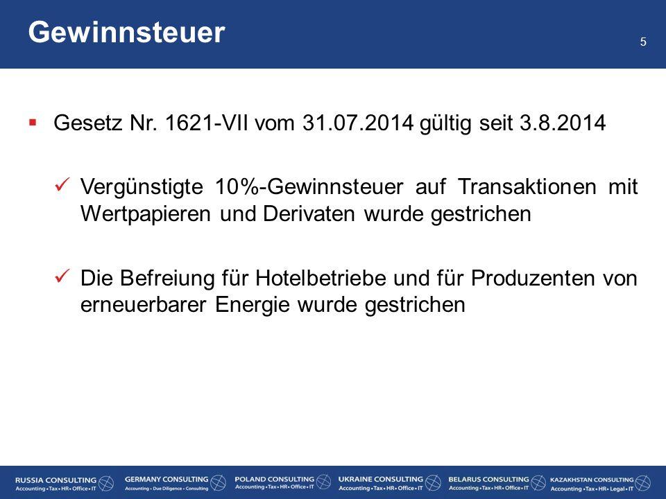  Gesetz Nr. 1621-VII vom 31.07.2014 gültig seit 3.8.2014 Vergünstigte 10%-Gewinnsteuer auf Transaktionen mit Wertpapieren und Derivaten wurde gestric