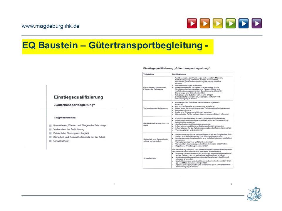 www.magdeburg.ihk.de EQ Baustein – Gütertransportbegleitung -