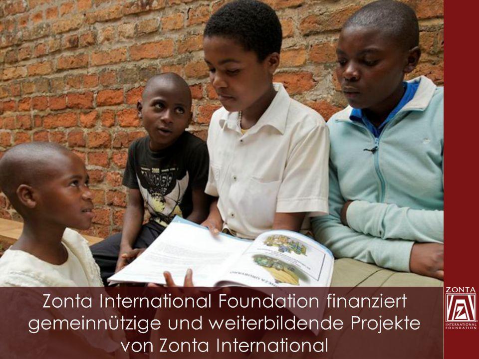 Zonta International Foundation finanziert gemeinnützige und weiterbildende Projekte von Zonta International