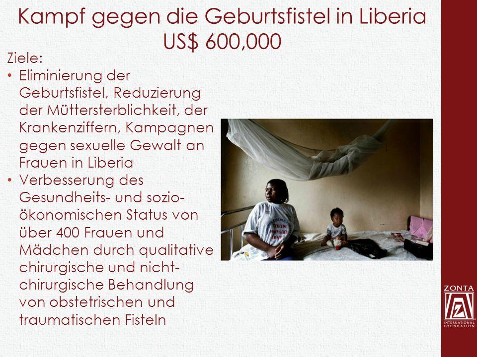Ziele: Eliminierung der Geburtsfistel, Reduzierung der Müttersterblichkeit, der Krankenziffern, Kampagnen gegen sexuelle Gewalt an Frauen in Liberia V