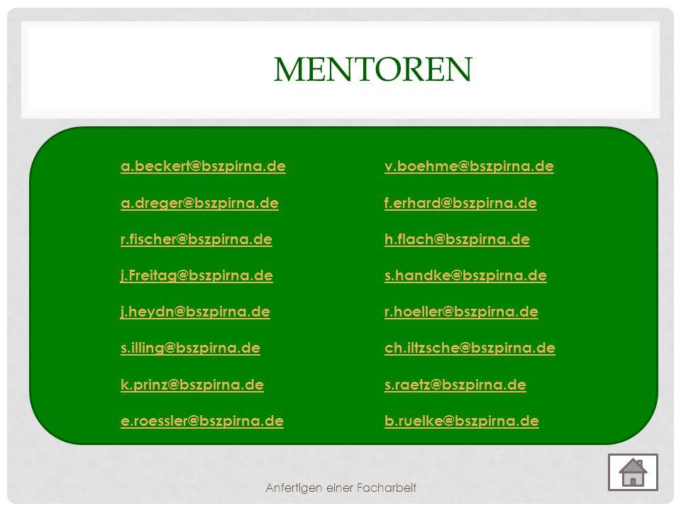 MENTOREN a.beckert@bszpirna.dea.beckert@bszpirna.de v.boehme@bszpirna.dev.boehme@bszpirna.de a.dreger@bszpirna.def.erhard@bszpirna.de r.fischer@bszpir