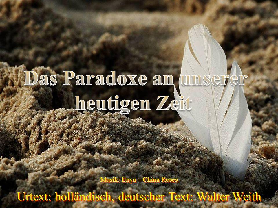Urtext: holländisch, deutscher Text: Walter Weith Musik: Enya – China Roses