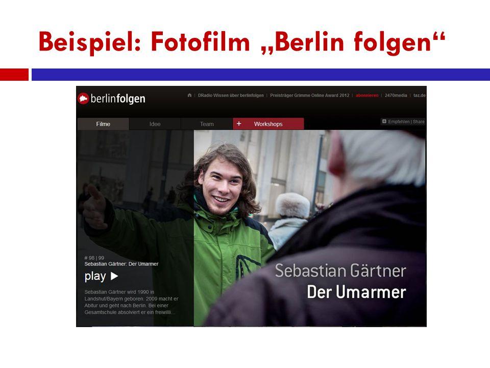 "Beispiel: Fotofilm ""Berlin folgen"""