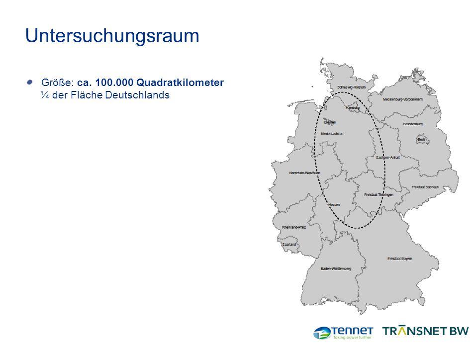 Untersuchungsraum Größe: ca. 100.000 Quadratkilometer ¼ der Fläche Deutschlands