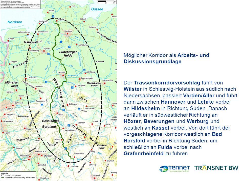 Möglicher Korridor als Arbeits- und Diskussionsgrundlage Der Trassenkorridorvorschlag führt von Wilster in Schleswig-Holstein aus südlich nach Niedersachsen, passiert Verden/Aller und führt dann zwischen Hannover und Lehrte vorbei an Hildesheim in Richtung Süden.