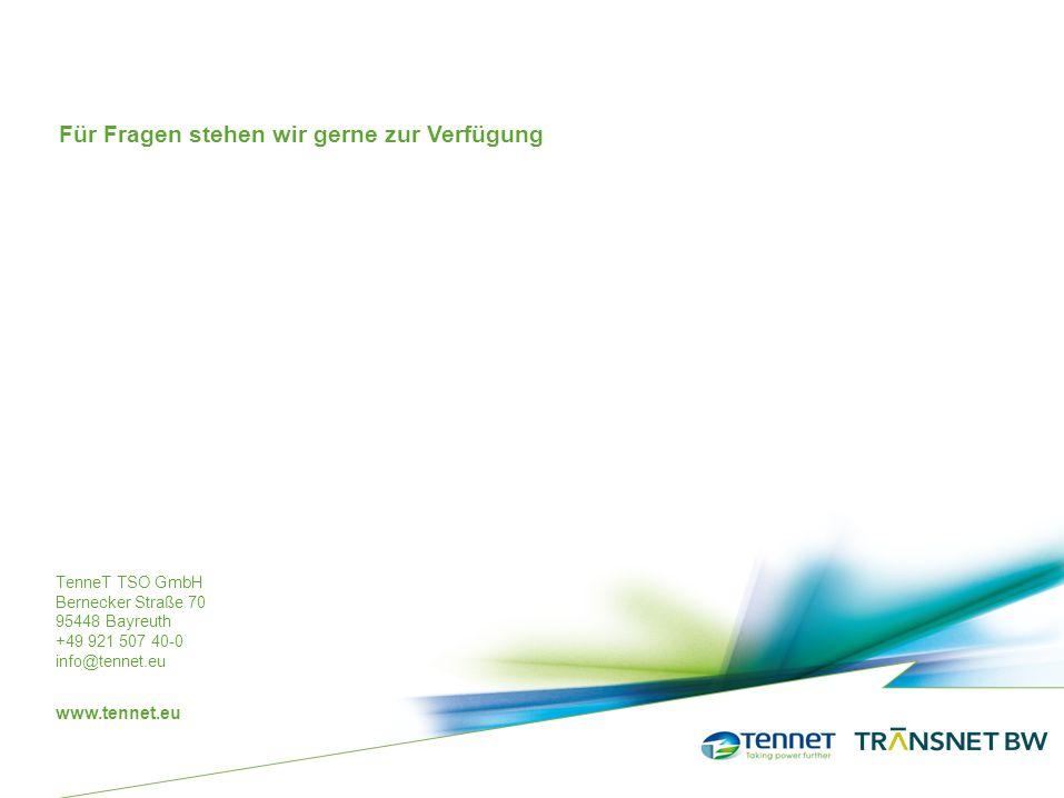 TenneT TSO GmbH Bernecker Straße 70 95448 Bayreuth +49 921 507 40-0 info@tennet.eu www.tennet.eu Für Fragen stehen wir gerne zur Verfügung
