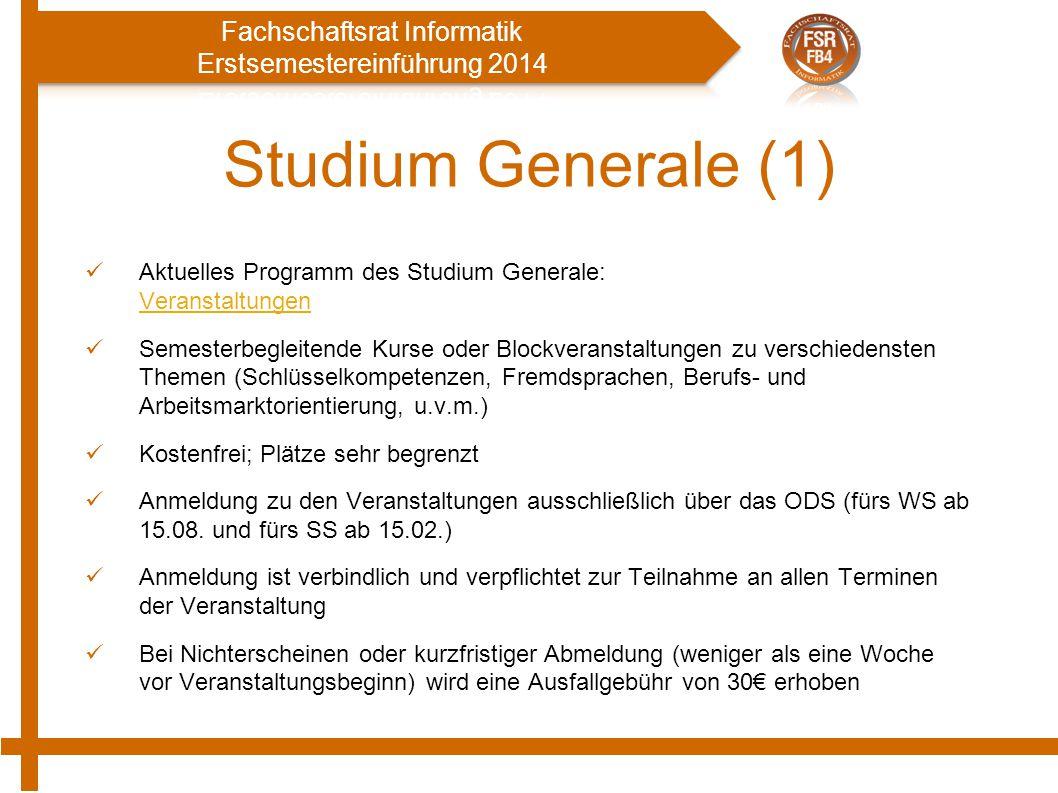 Studium Generale (1) Aktuelles Programm des Studium Generale: Veranstaltungen Veranstaltungen Semesterbegleitende Kurse oder Blockveranstaltungen zu v