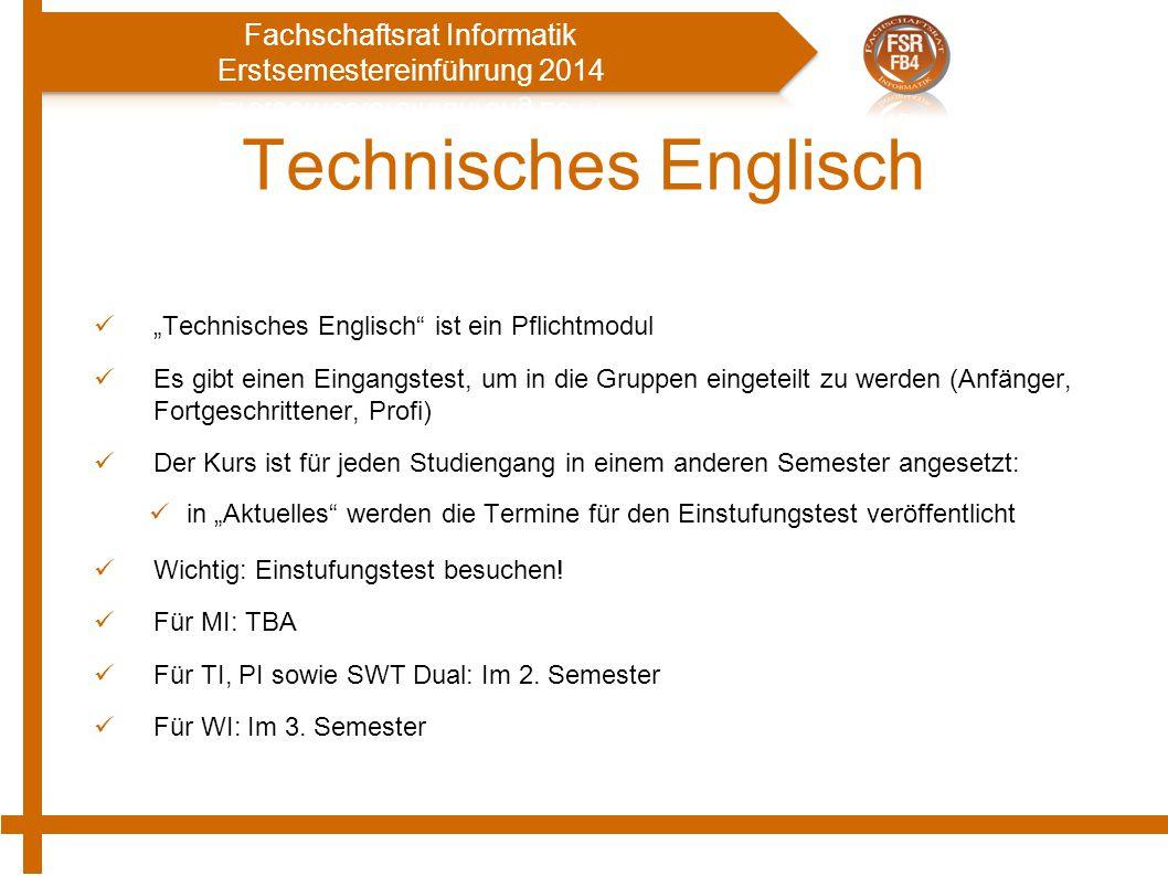 """Technisches Englisch """"Technisches Englisch"""" ist ein Pflichtmodul Es gibt einen Eingangstest, um in die Gruppen eingeteilt zu werden (Anfänger, Fortges"""